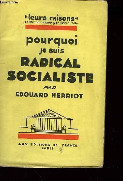 Pourquoi je suis radical socialiste.