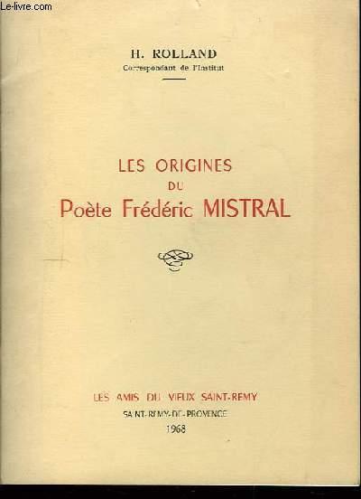 Les origines du poète Frédéric Mistral.