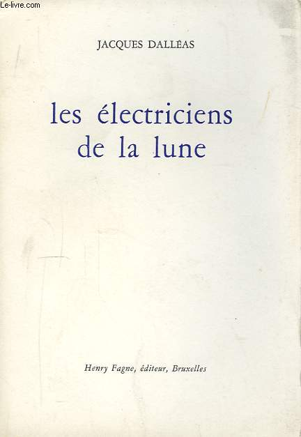Les électriciens de la lune.