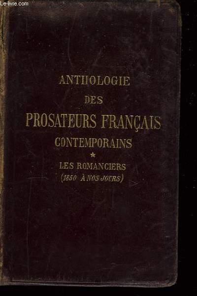 Anthologie des Prosateurs Français contemporains. TOME I : Les Romanciers (1850 à nos jours).