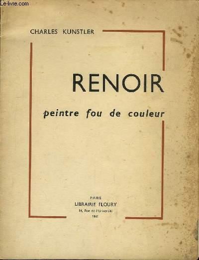 Renoir. Peintre fou de couleur.