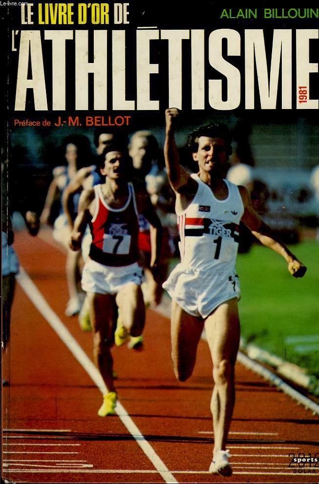 Le livre d'or de l'Athlétisme 1981
