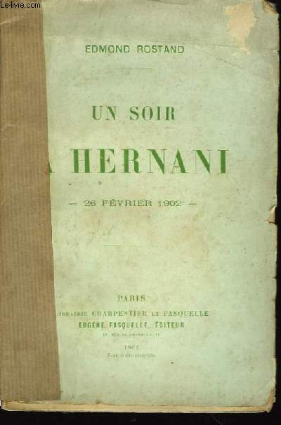 Un soir à Hernani - 26 février 1902.