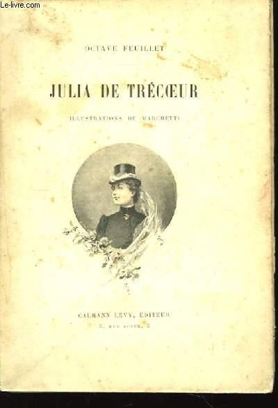 Julia de Trécoeur.