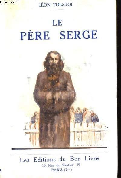 Le Père Serge.