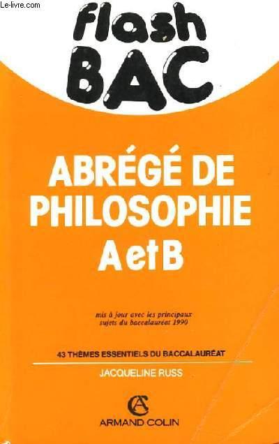 Flash Bac. Abrégé de Philosophie A et B.