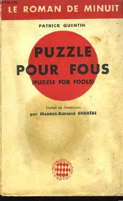 Puzzle pour Fous (Puzzle for Fools)