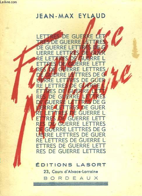 Franchise Militaire - Lettres de Guerre.