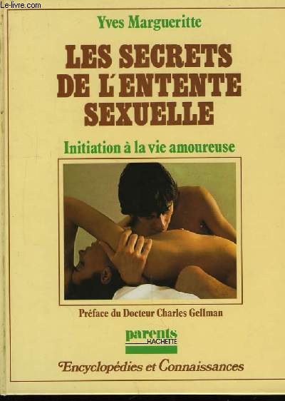 Les secrets de l'entente sexuelle.