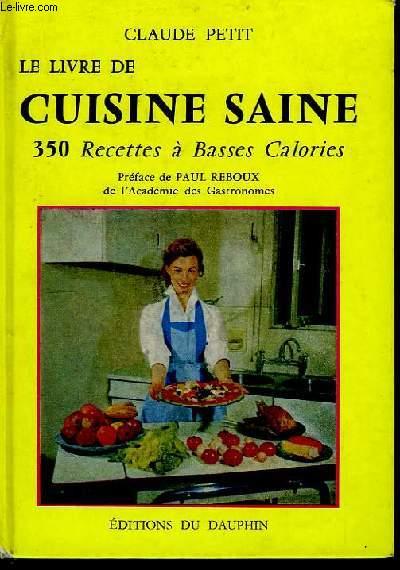 Le livre de cuisine saine.