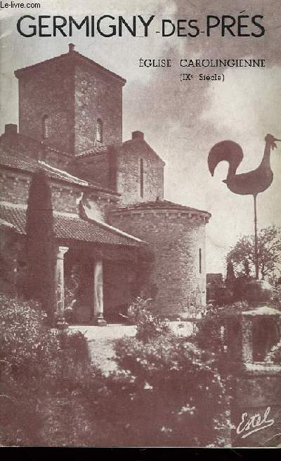 Germigny-des-Près. Eglise Carolingienne (IXème siècle)