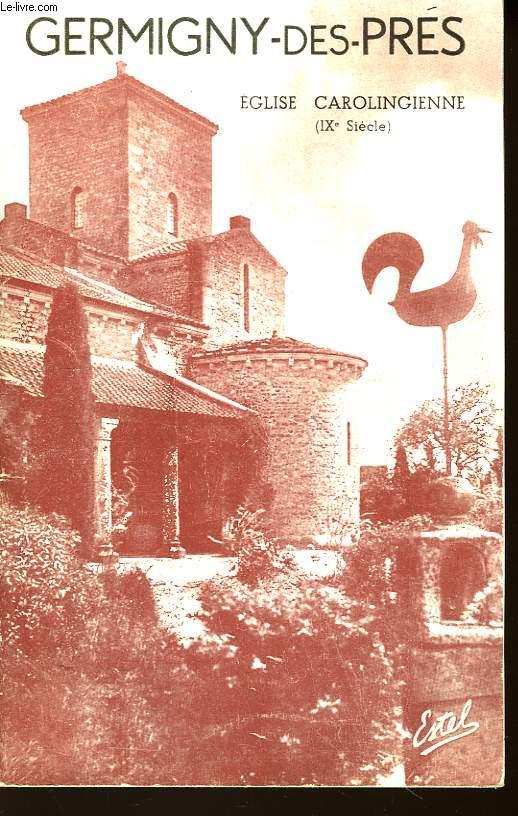 Germigny-des-Près. Eglise Carolingienne (IXème siècle).