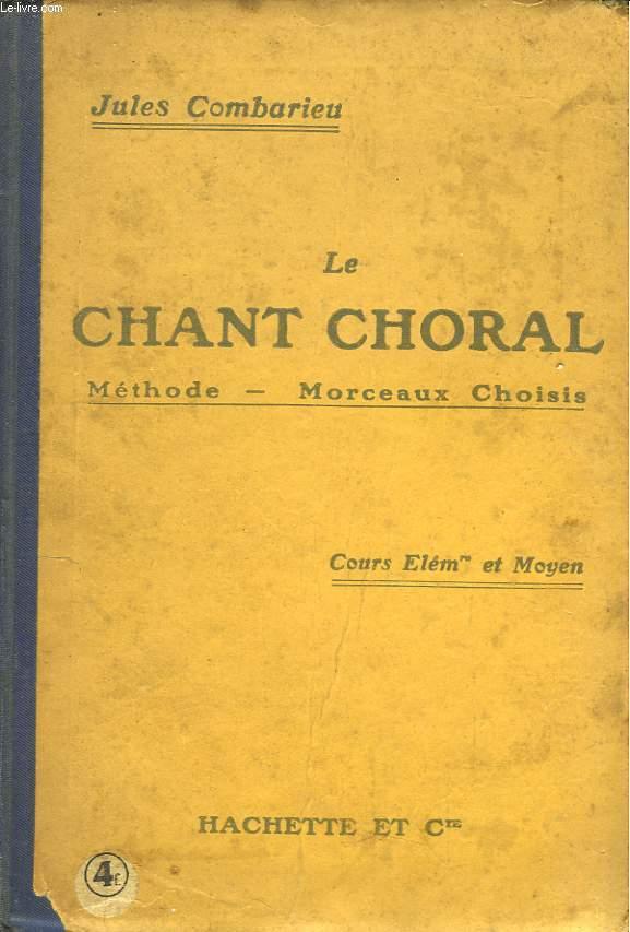 Le Chant Choral. Cours élémentaire et moyen.