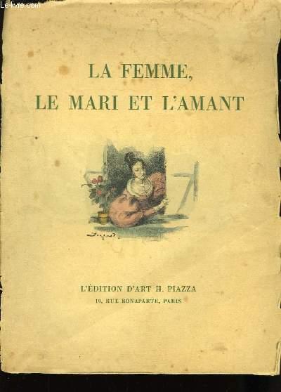 La Femme, Le Marie et l'Amant.