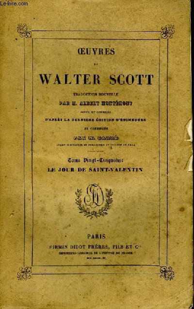 Oeuvres de W. Scott. TOME 25 : Le jour de Saint-Valentin.