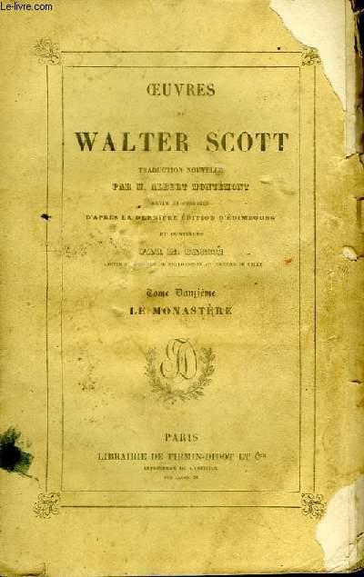 Oeuvres de W. Scott. Le Monastère.