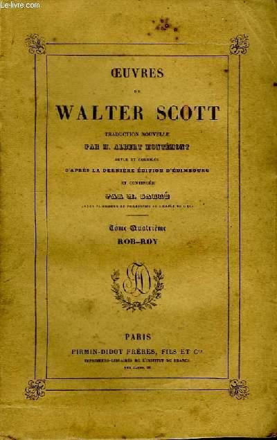 Oeuvres de W. Scott. TOME 4 : Rob-Roy.
