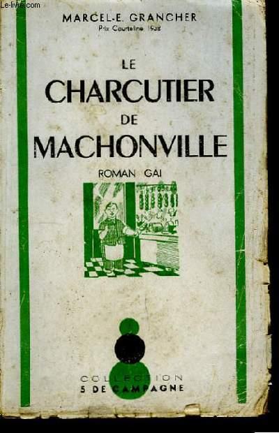 La Charcutier de Machonville.