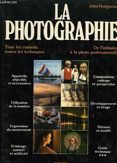 La Photographie.