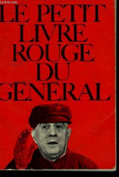 Le petit livre rouge du général