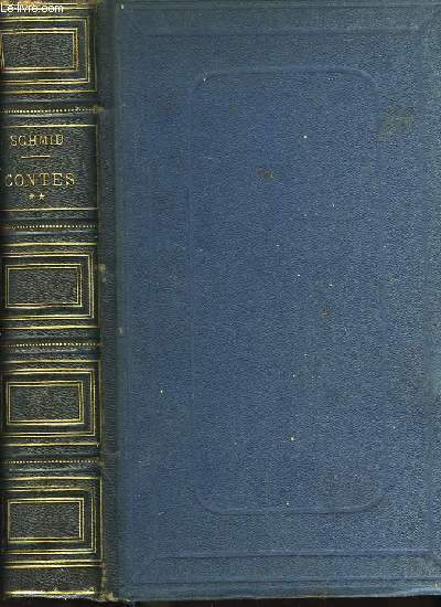Contes de Schmid. TOME II