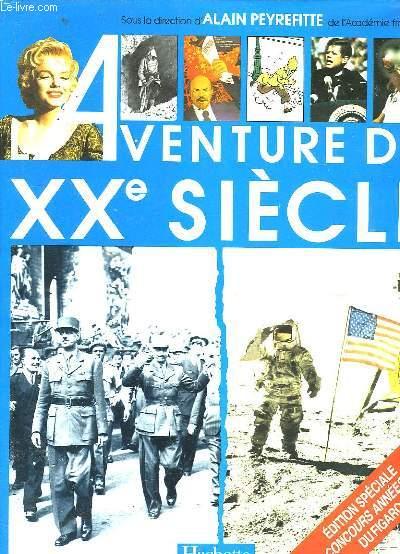 L'Aventure du XXème siècle.