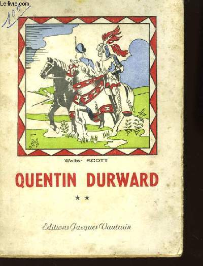 Quentin Durward. TOME II