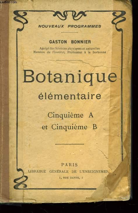 Botanique élémentaire, pour les classes de 5ème A et 5ème B.