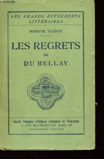Les regrets de Joachim Du Bellay.