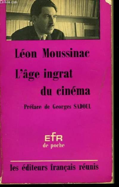 L'âge ingrat du cinéma.