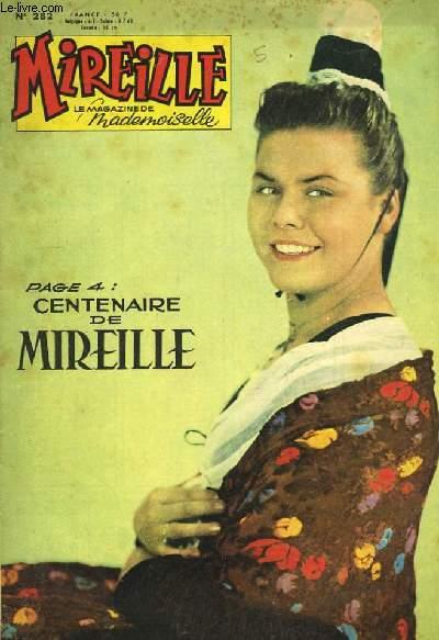 Mireille n°282. Centenaire de Mireille.