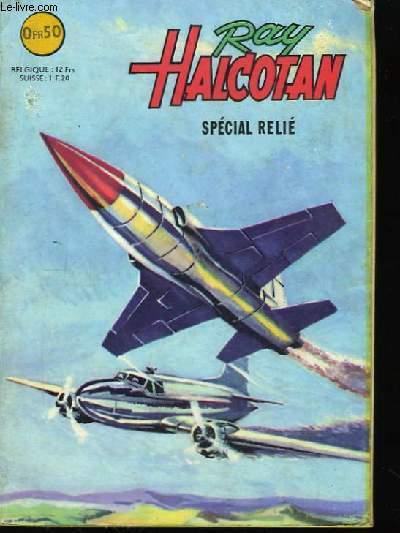 Ray Halcotan. Album n°643 (N°39, ? et ?)