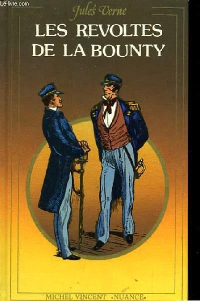 Les Révoltés de la Bounty, suivi de Un Drame au Mexique.