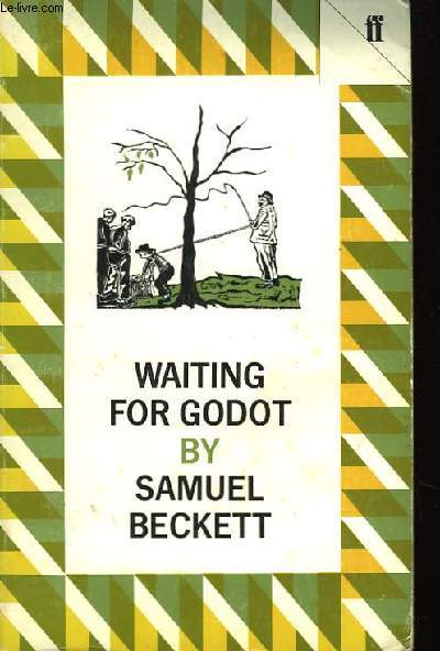 an analysis of the issues in waiting for godot by samuel beckett
