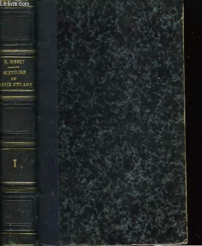 Histoire de Marie Stuart. TOME Ier.