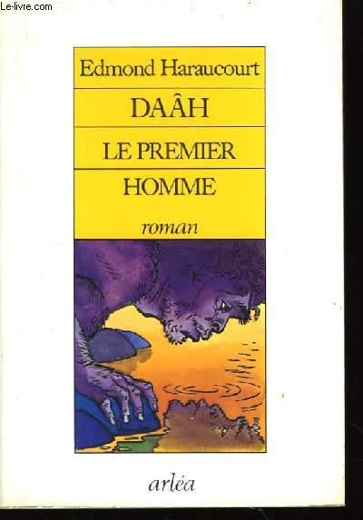 Daâh, le premier homme.