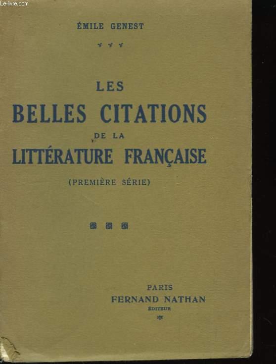Les belles citations de la littérature française. 1ère série.