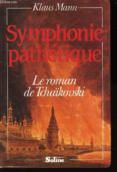Symphonie Pathétique.
