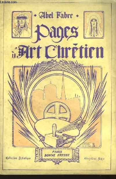 Pages d'Art Chrétien. 5ème série.