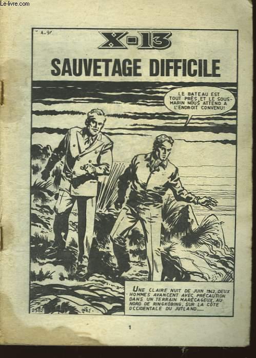 X-13 N°? : Sauvetage difficile.