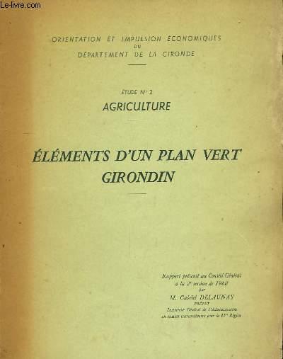 Eléments d'un plan vert girondin