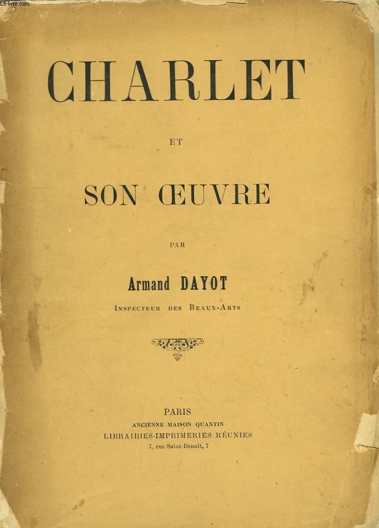 Charlet et son oeuvre.