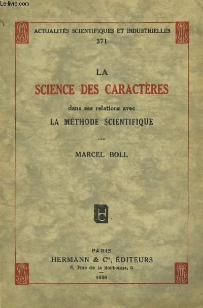 La Science des Caractères, dans ses relations avec la méthode scientifique.