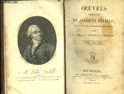 Oeuvres Complètes de Jacques Delille. TOME I : Les Géorgiques.