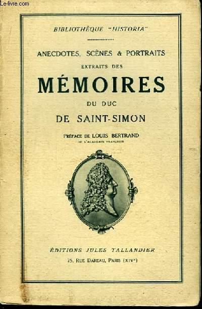 Anecdotes, Scènes & Portraits extraits des Mémoires du Duc de Sain-Simon. TOME 2nd : 1709 - 1715