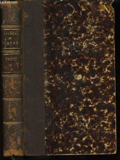 Oeuvres de Platon. TOME IV