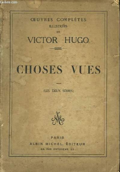 Choses Vues. 2 parties en un seul volume.