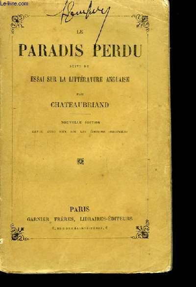 Le paradis perdu, suivie de Essai sur la Littérature Anglaise