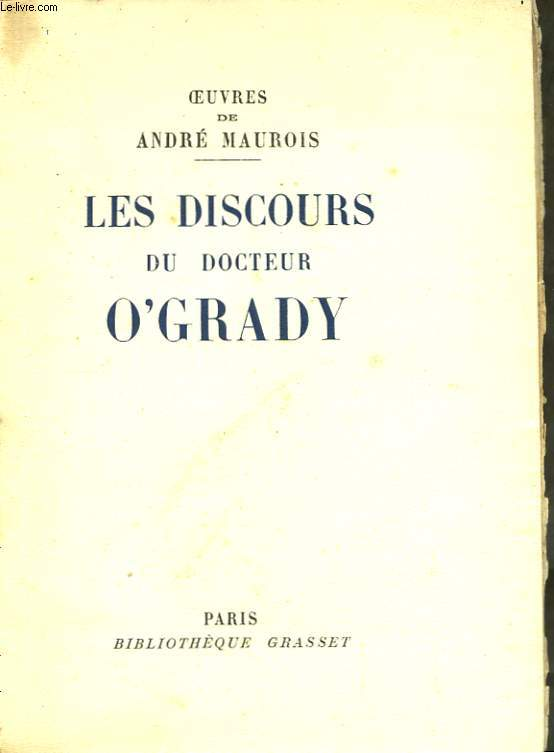 Les discours du Docteur O'Grady.