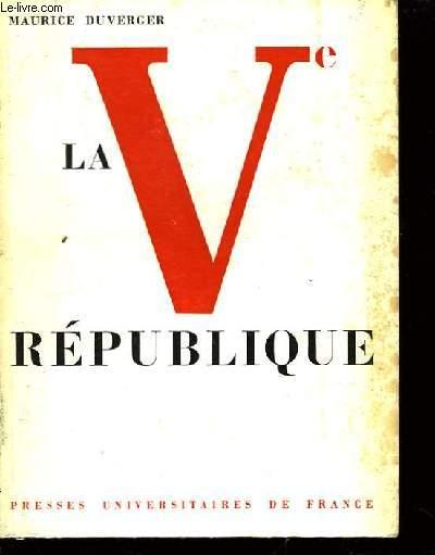 La Vème République.